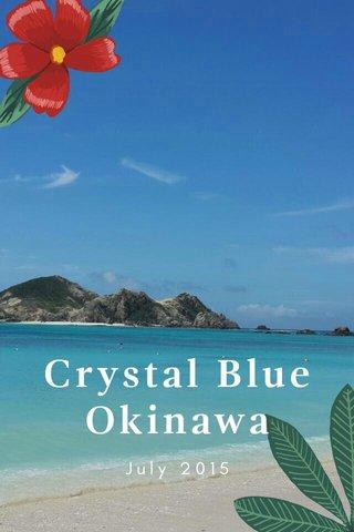 Crystal Blue Okinawa July 2015