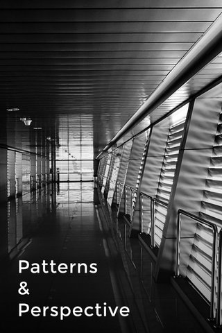 Patterns & Perspective