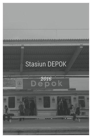 Stasiun DEPOK 2016