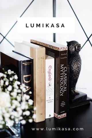 LUMIKASA www.lumikasa.com