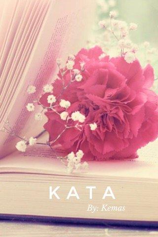 KATA By: Kemas