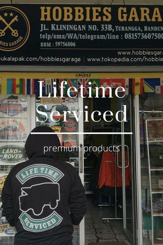 Lifetime Serviced premium products