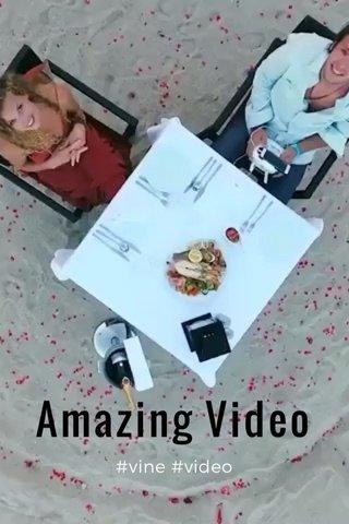 Amazing Video #vine #video