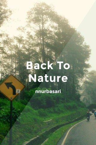 Back To Nature nnurbasari
