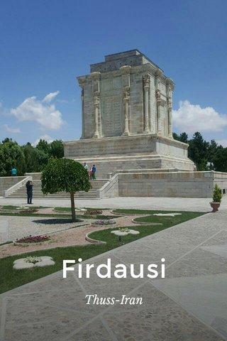 Firdausi Thuss-Iran