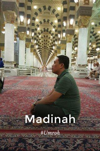 Madinah #Umroh