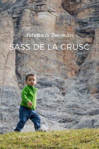 SASS DE LA CRUSC Autumn in Dolomites