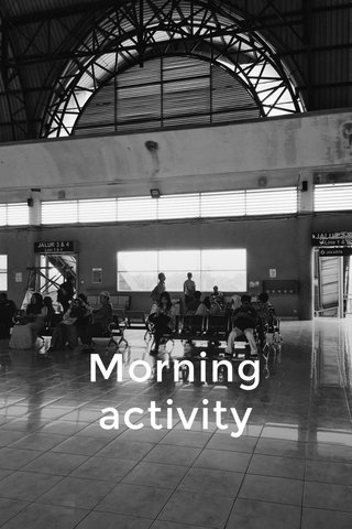 Morning activity