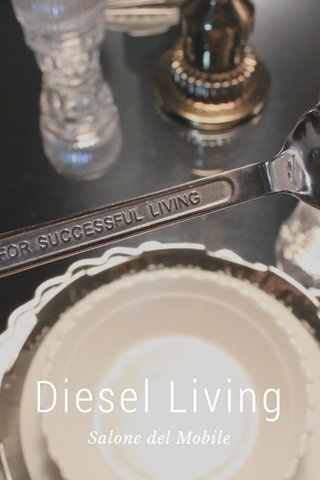 Diesel Living Salone del Mobile