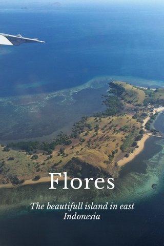 Flores The beautifull island in east Indonesia