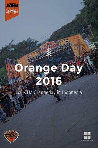 Orange Day 2016 1st KTM Orangeday in Indonesia