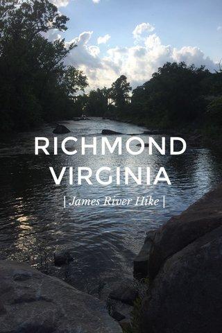 RICHMOND VIRGINIA | James River Hike |