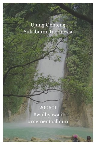 Ujung Genteng Sukabumi, Indonesia 200601 #widhyawati #mementoalbum