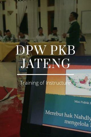 DPW PKB JATENG Training of Instructure
