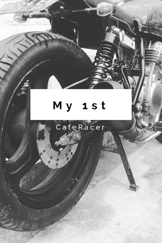 My 1st CafeRacer