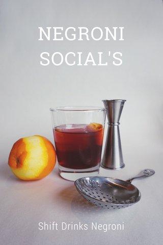 NEGRONI SOCIAL'S Shift Drinks Negroni