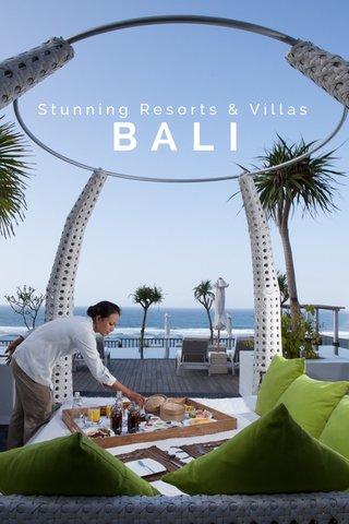 BALI Stunning Resorts & Villas