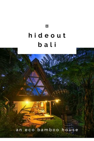 ¤ hideout bali an eco bamboo house