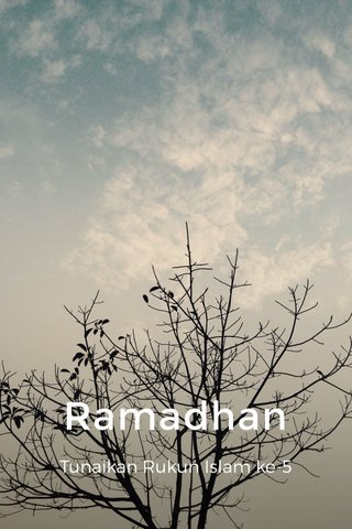 Ramadhan Tunaikan Rukun Islam ke-5