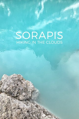 SORAPIS HIKING IN THE CLOUDS