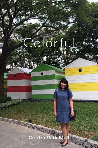 Colorful CentralPark Mall