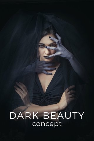 DARK BEAUTY concept