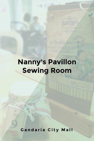 Nanny's Pavillon Sewing Room Gandaria City Mall