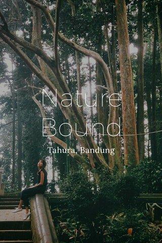 Nature Bound Tahura, Bandung