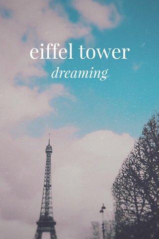 eiffel tower dreaming