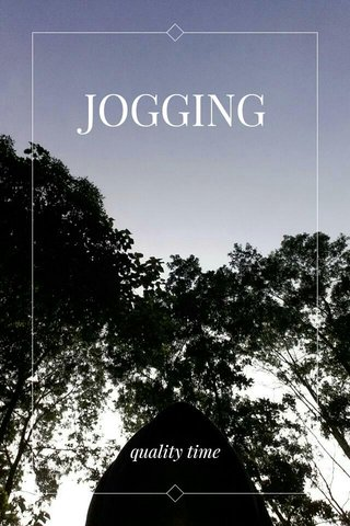 JOGGING quality time