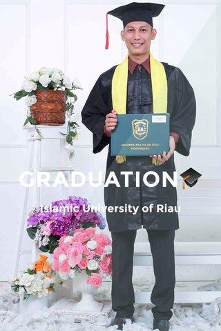 GRADUATION🎓 Islamic University of Riau