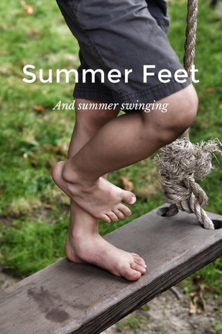 Summer Feet And summer swinging