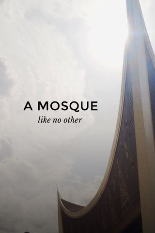 A MOSQUE like no other