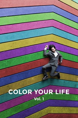 COLOR YOUR LIFE Vol. 1