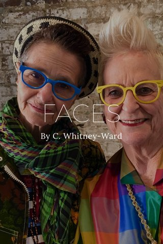 FACES By C. Whitney-Ward
