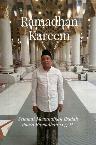 Ramadhan Kareem Selamat Menunaikan Ibadah Puasa Ramadhan 1437 H.