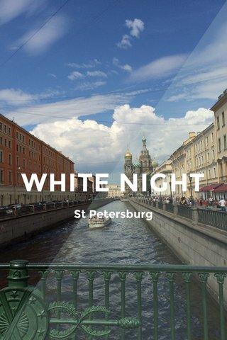 WHITE NIGHT St Petersburg