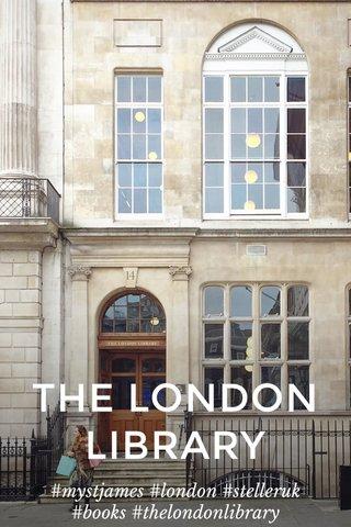 THE LONDON LIBRARY #mystjames #london #stelleruk #books #thelondonlibrary