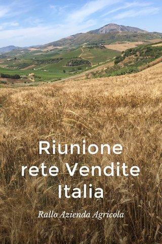 Riunione rete Vendite Italia Rallo Azienda Agricola