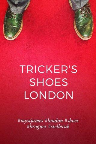 TRICKER'S SHOES LONDON #mystjames #london #shoes #brogues #stelleruk