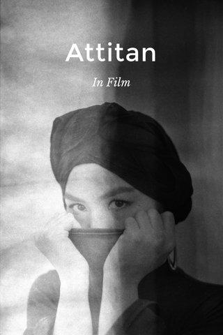 Attitan In Film