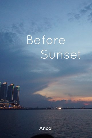 Before Sunset Ancol