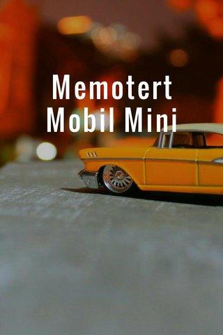 Memotert Mobil Mini @rifqysakti
