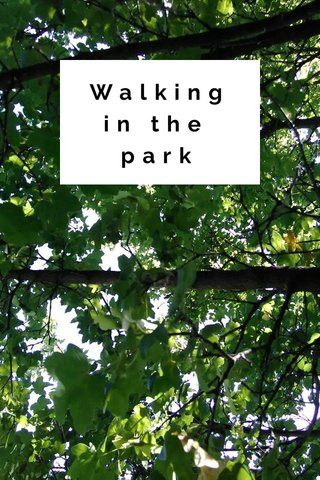 Walkingin the park
