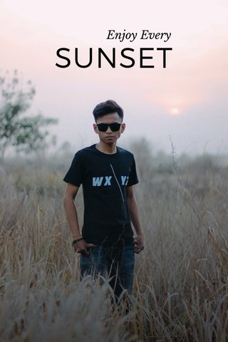 SUNSET Enjoy Every