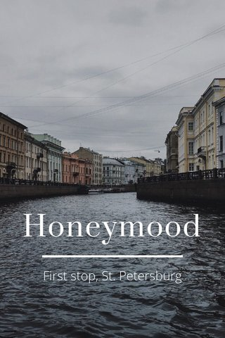 Honeymood First stop, St. Petersburg