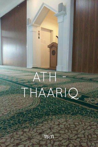 ATH - THAARIQ 15:11