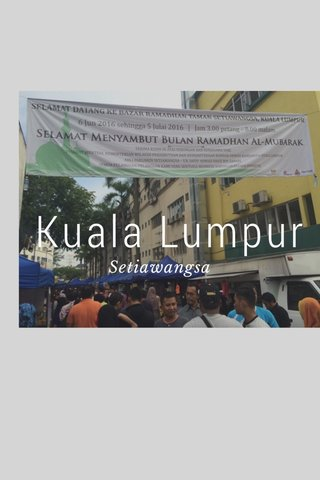 Kuala Lumpur Setiawangsa