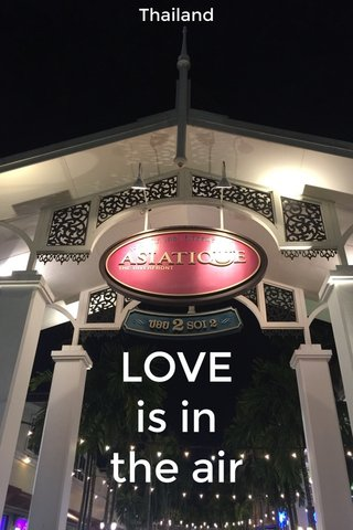 LOVE is in the air Thailand