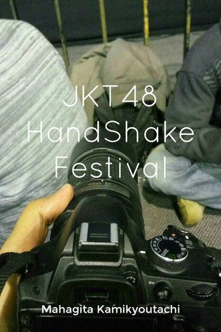 JKT48 HandShake Festival Mahagita Kamikyoutachi
